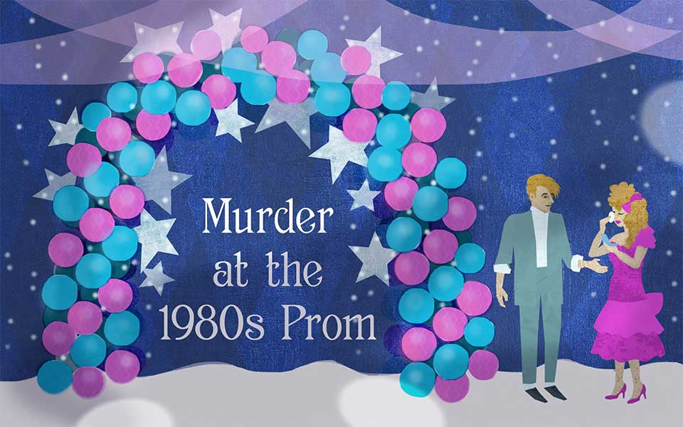Murder at the 1980's Prom