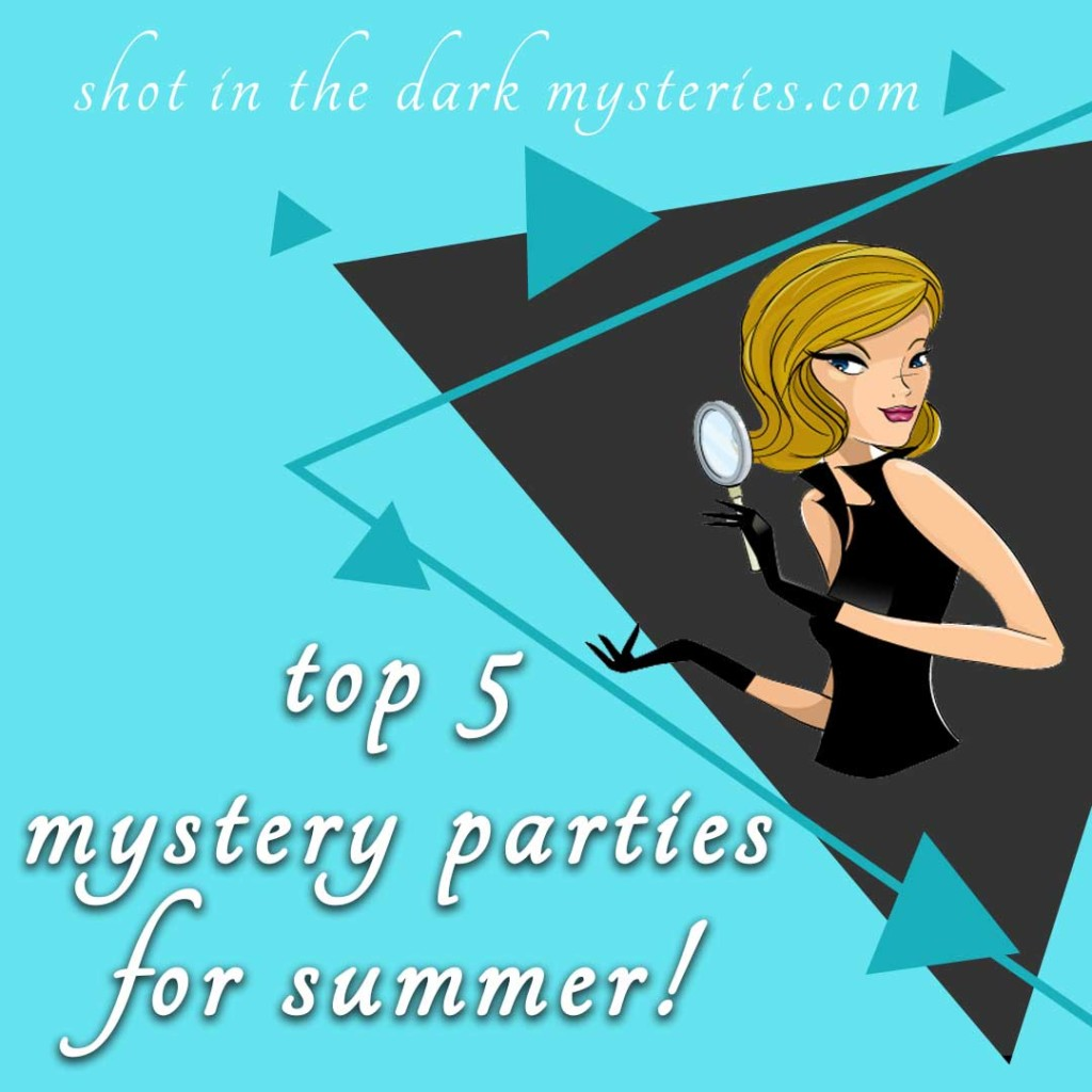 top five murder mystery parties for summer 2019