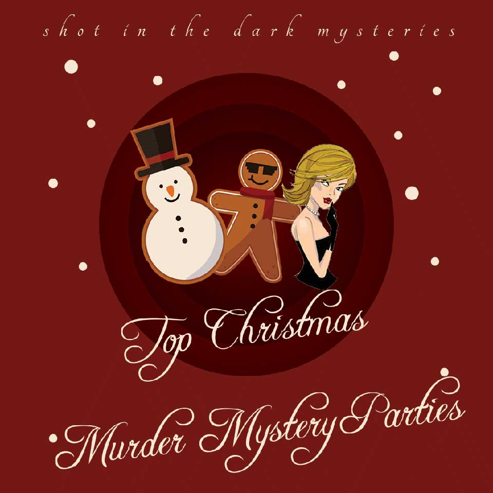 Top Christmas and Holiday Murder Mystery Investigation Party Recommendations
