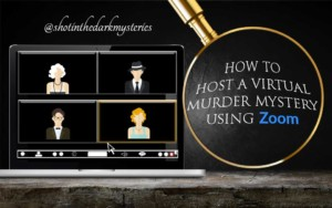 How to Host a Murder Mystery on Zoom