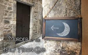 Murder at the Half Moon Club Murder Mystery Investigation Game