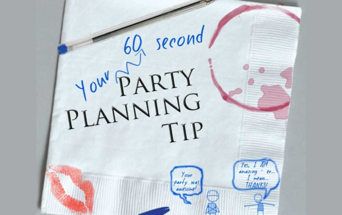 60 Second Party Planning Tip