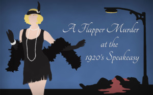 A Flapper Murder in the 1920's Speakeasy, Murder Mystery Game