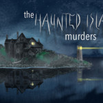 The Haunted Island Murders Mystery Party Game