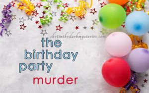 The Birthday Party Murder, Murder Mystery Game