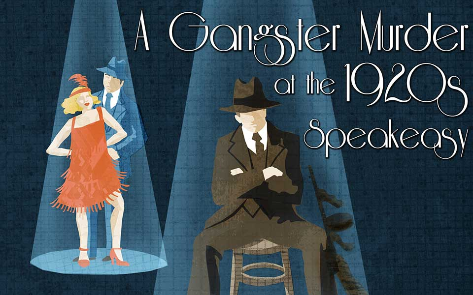 A Gangster Murder at the 1920's Speakeasy, Murder Mystery Game