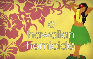A Hawaiian Homicide, Murder Mystery Game
