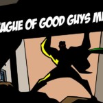 The League of Good Guys, Murder Mystery Game