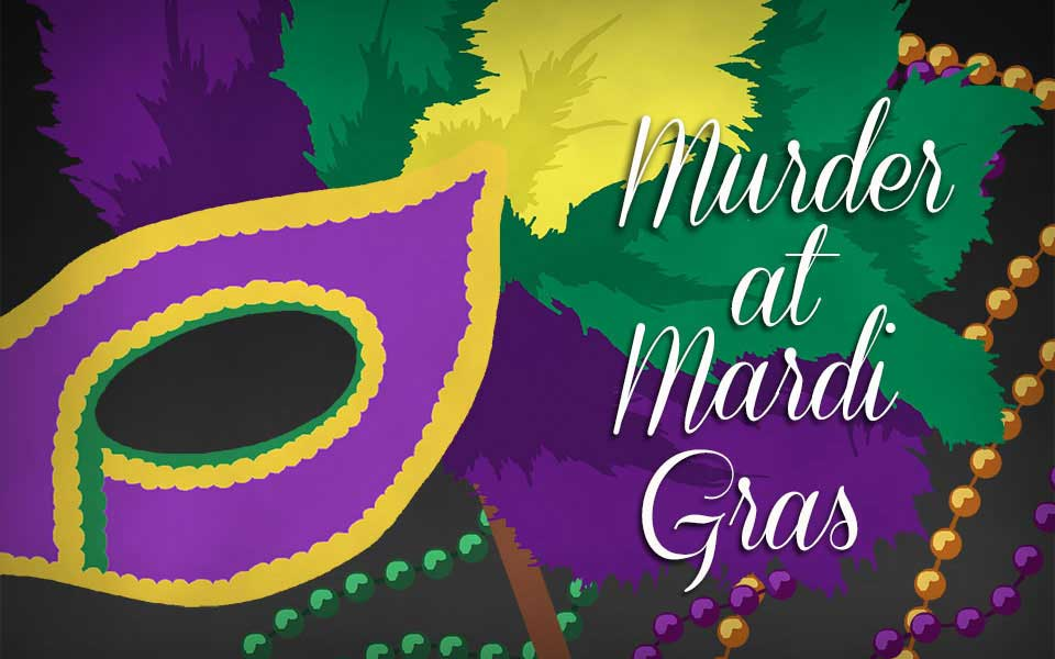 Murder at Mardi Gras, Murder Mystery Game