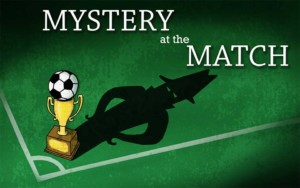 Mystery at the Match, Theft Mystery Game