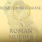 A Roman Murder, Murder Mystery Game