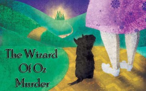 Wizard of Oz, Murder Mystery Game